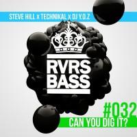 Steve Hill, Technikal, Dj Yoz Can You Dig It?