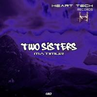 Matimur Two Sisters