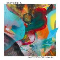 Daily Holla The HYPERCOLOUR Collection