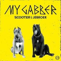 Scooter & Jebroer My Gabber
