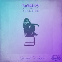 Thrillogy Feat Adalaide Sweet Talker