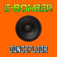 E-Bomber Dancefloor