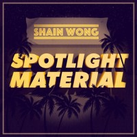 Shain Wong Spotlight Material