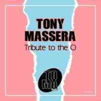 Tony Massera Tribute To The O