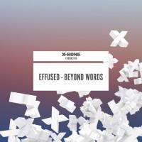 Effused Beyond Words