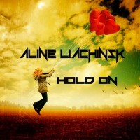 Aline Liachinsk Hold On