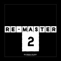 Fresh Brothers, Guray Kilic, Aras Kutay, Muratt Mat, Theory-m Re-Master 2