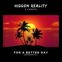 Hidden Reality For A Better Day: Acoustic