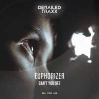 Euphorizer Can\'t You See