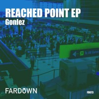 Gonlez Reached Point EP
