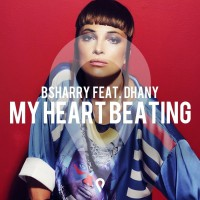 Bsharry ft. Dhany My Heart Beating