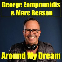 George Zampounidis, Marc Reason Around My Dream