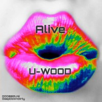 U-wood Alive