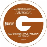 Ralf Gum Feat Paul Randolph We Repeat