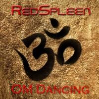 Redspleen Om Dancing