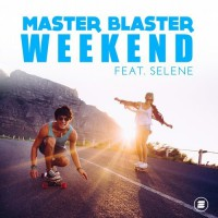 Master Blaster feat. Selene Weekend