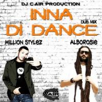 Dj C-air Presents Million Stylez Feat Alborosie Inna Di Dance