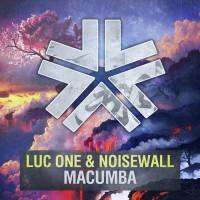 Luc One & Noisewall Macumba