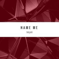 Mcjck Name Me