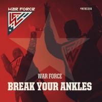 War Force Break Your Ankles