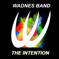Wadnes Band The Intention