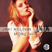 Jaki Nelson Uh Oh