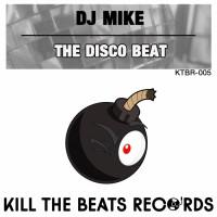 Dj Mike The Disco Beat EP