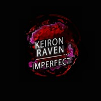 Keiron Raven Imperfect EP