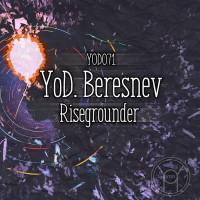 Yod Beresnev Risegrounder