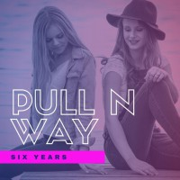 Pull N Way Six Years