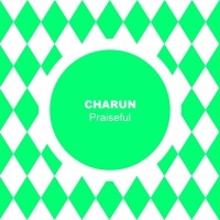 Charun Praiseful