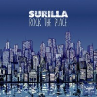 Surilla Rock The Place