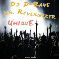 Dj D-rave, Ravergizer Unique