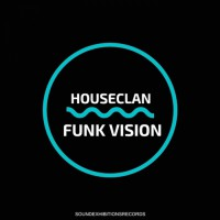 House Clan Funk Vision
