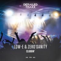 Low-e, Zero Sanity Clubbin\'