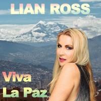Lian Ross Viva La Paz