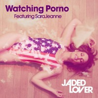 Jaded Lover Feat Sarajeanne Watching Porno