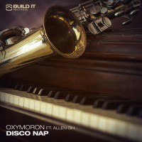 Oxymoron Disco Nap