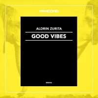 Aldrin Zurita Good Vibes