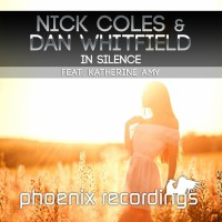 Dan Whitfield, Nick Coles Feat Katherine Amy In Silence