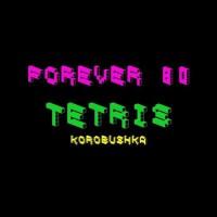 Forever 80 Tetris