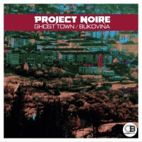 Project Noire Ghost Town & Bukovina