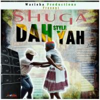 Shuga Dah Style Yah