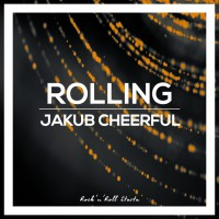 Jakub Cheerful Rolling