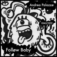 Andrea Palazzo Follow Baby