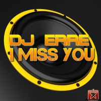 Dj Erre I Miss You