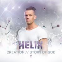 Helix Creation/Story Of God