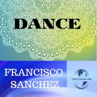 Francisco Sanchez Dance