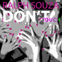 Ralph Souza Don\'t Touch