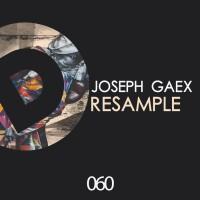 Joseph Gaex Resample